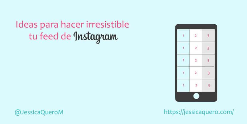 Cómo Tener Un Feed De Instagram Perfecto