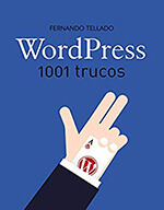 Libros marketing digital - WordPress 1001 trucos